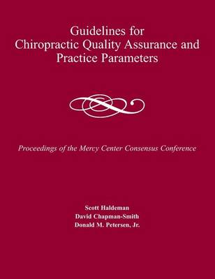 Guidelines for Chiropractic Quality Assurance and Practice Parameters (Paperback)