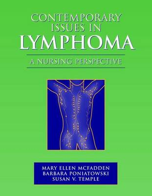 Contemporary Issues in Lymphoma: a Nursing Perspective (Hardback)