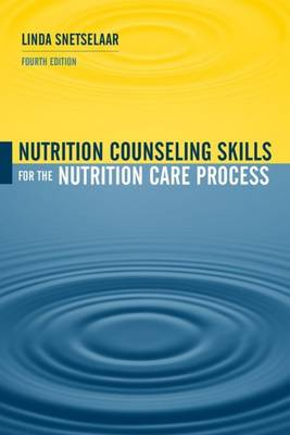 Nutrition Counseling Skills For The Nutrition Care Process (Paperback)