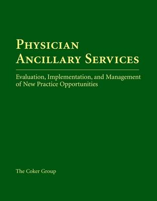 Physician Ancillary Services (Hardback)