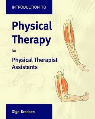 Introduction to Physical Therapy for Physical Therapist Assistants (Paperback)