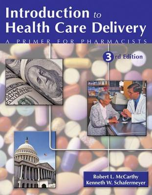 Introduction to Health Care Delivery (Paperback)