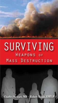 Surviving Weapons Of Mass Destruction (Paperback)