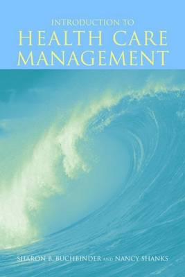 Introduction to Health Care Management (Paperback)