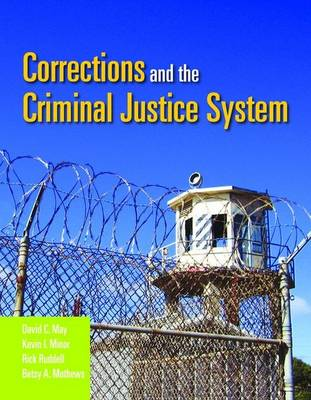 Corrections And The Criminal Justice System (Paperback)