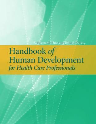 Handbook of Human Development for Health Care Professionals (Paperback)