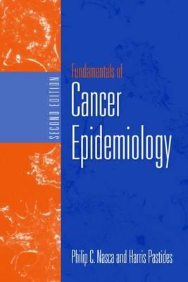 Fundamentals Of Cancer Epidemiology (Hardback)