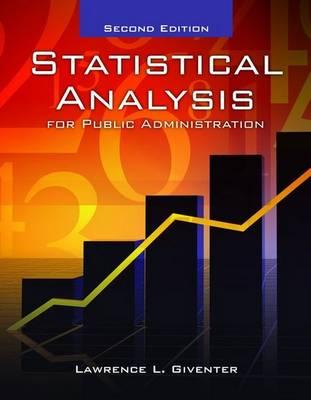 Statistical Analysis for Public Administration (Hardback)