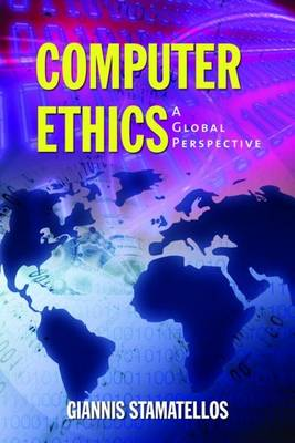 Computer Ethics: A Global Perspective (Paperback)