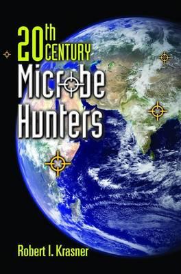 20th Century Microbe Hunters (Paperback)