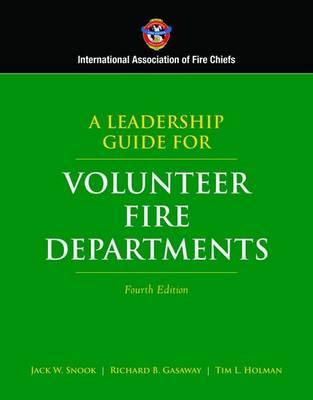 A Leadership Guide for Volunteer Fire Departments (Hardback)