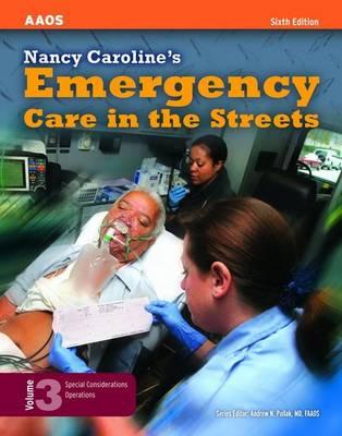 Nancy Caroline's Emergency Care in the Streets: v. 3 (Hardback)
