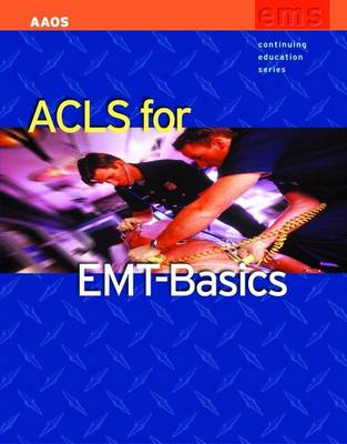 ACLS for EMT-Basics (Paperback)
