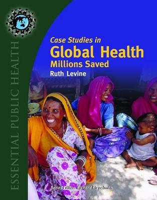 Case Studies In Global Health: Millions Saved (Paperback)
