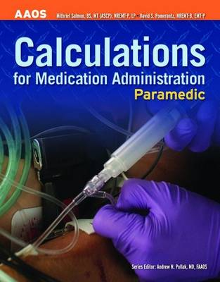 Paramedic: Calculations For Medication Administration (Paperback)