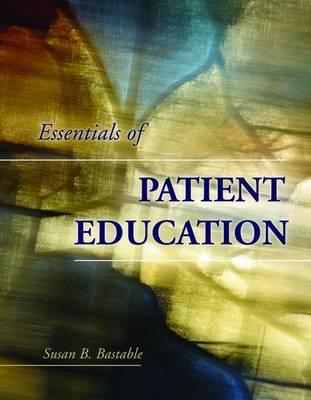 Essentials of Patient Education (Paperback)