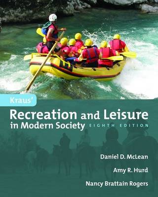 Kraus' Recreation and Leisure in Modern Society (Paperback)