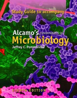 Alcamo's Fundamentals of Microbiology: Study Guide (Paperback)