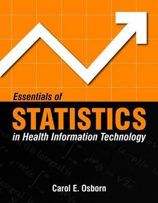 Essentials Of Statistics In Health Information Technology (Paperback)