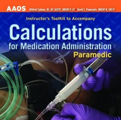 Paramedic: Calculations For Medication Administration, Instructor's Toolkit (CD-Audio)