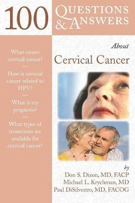 100 Questions & Answers About Cervical Cancer (Paperback)