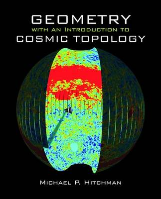 Geometry with an Introduction to Cosmic Topology (Hardback)