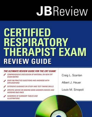 Certified Respiratory Therapist Exam Review Guide (Paperback)