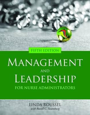 Management and Leadership for Nurse Administrators (Paperback)