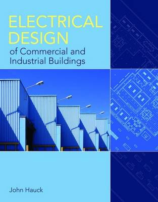 Electrical Design of Commercial and Industrial Buildings (Paperback)