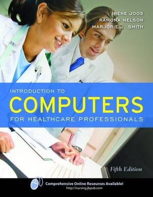 Introduction to Computers for Healthcare Professionals (Paperback)