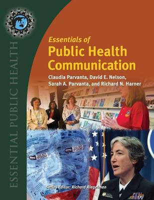 Essentials Of Public Health Communication (Paperback)