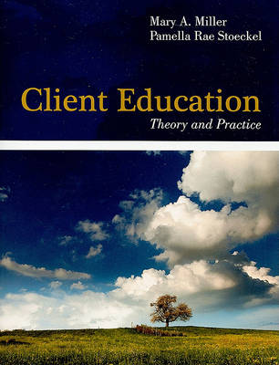 Client Education: Theory and Practice (Paperback)
