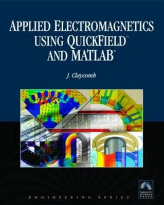 Applied Electromagnetics Using QuickField and MATLAB (Hardback)