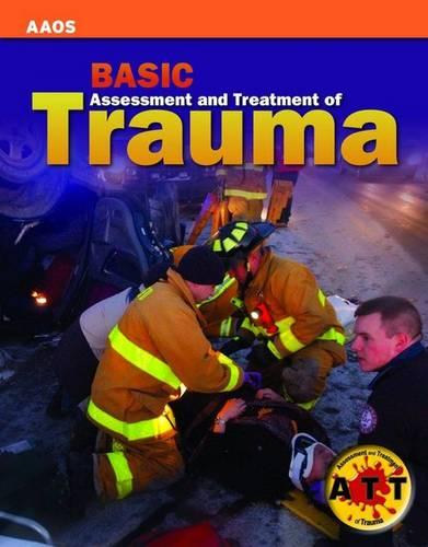 Basic Assessment and Treatment of Trauma (Paperback)