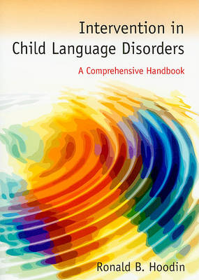 Intervention In Child Language Disorders (Paperback)