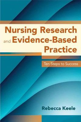 Nursing Research And Evidence-Based Practice (Paperback)