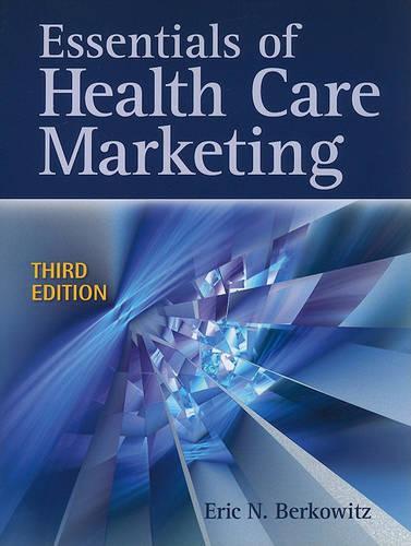 Essentials Of Health Care Marketing (Paperback)