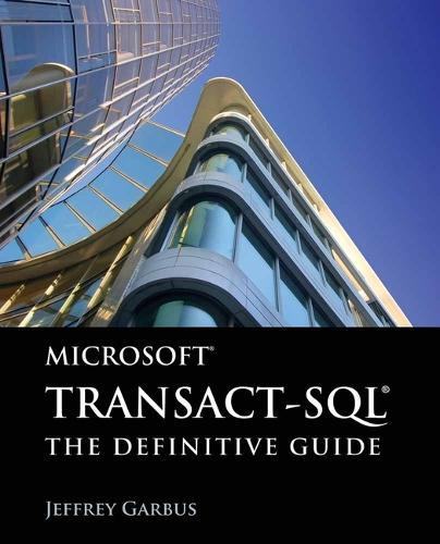 Microsoft Transact-SQL: The Definitive Guide (Paperback)