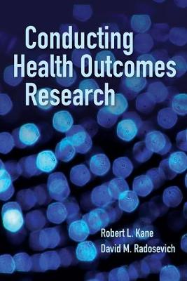 Conducting Health Outcomes Research (Paperback)