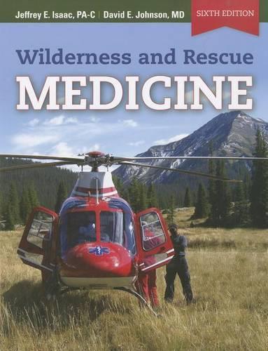 Wilderness And Rescue Medicine (Paperback)
