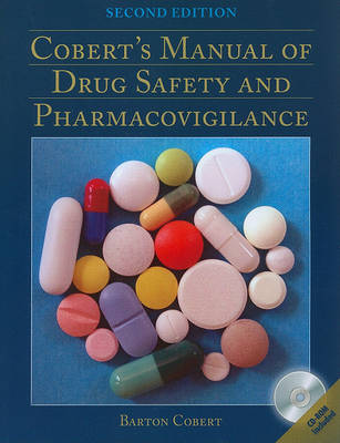 Cobert's Manual Of Drug Safety And Pharmacovigilance (Paperback)