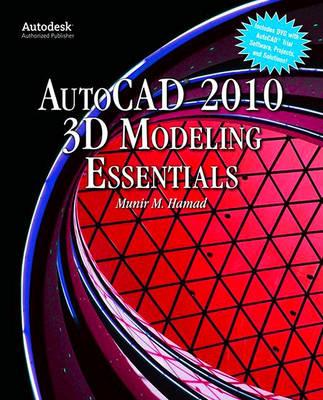 AutoCAD 2010 3D Modeling Essentials (Paperback)