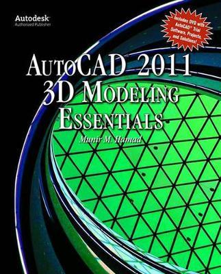 Autocad 2011 3D Modeling Essentials (Paperback)