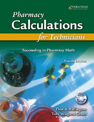 Pharmacy Calculations for Technicians: Text with Simulation Software CD (Paperback)