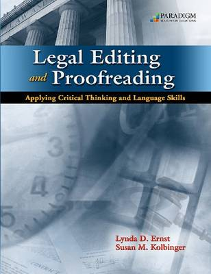 Legal Editing and Proofreading Applying Critical Thinking and Language Skills: Text with Student Resources CD and Court Is In Session DVD (Paperback)