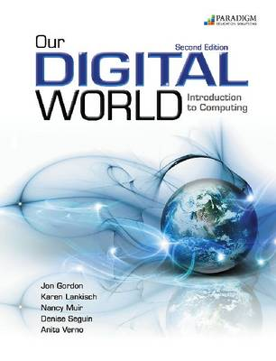 Our Digital World: Introduction to Computing: Text and Core Content disc (Paperback)