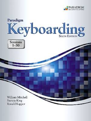 Paradigm Keyboarding: Sessions 1-30: Text and Snap Online Lab