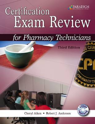 Certification Exam Review for Pharmacy Technicians: Text with Study Partner CD (Paperback)