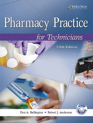 Pharmacy Practice for Technicians: Text with Study Partner CD (Paperback)