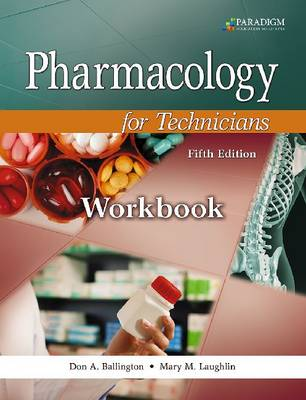 Pharmacology for Technicians: Text with Study Partner CD, Pocket Drug Guide, and Workbook (Paperback)